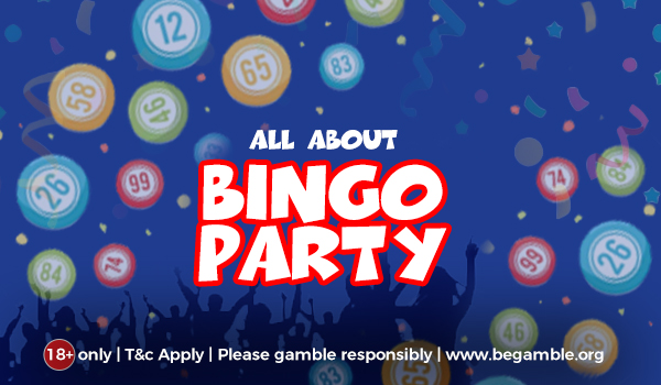 All about Bingo party