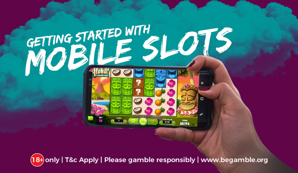 Getting started with Mobile Slot