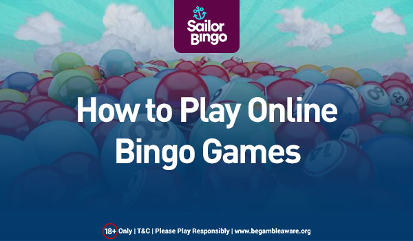 How to Play Online Bingo Games