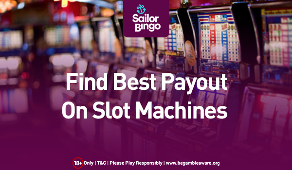 find best payout on slot machines