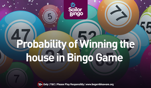 probability of winning the house in bingo game