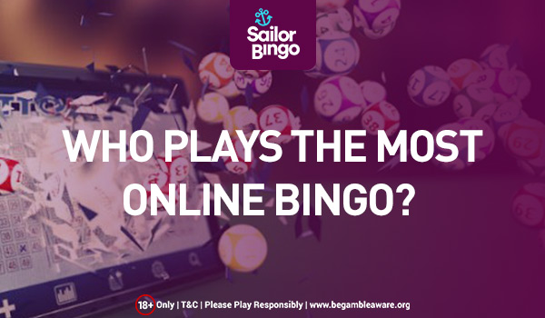 who plays the most online bingo