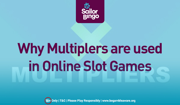 why multiplers are used in online slot games